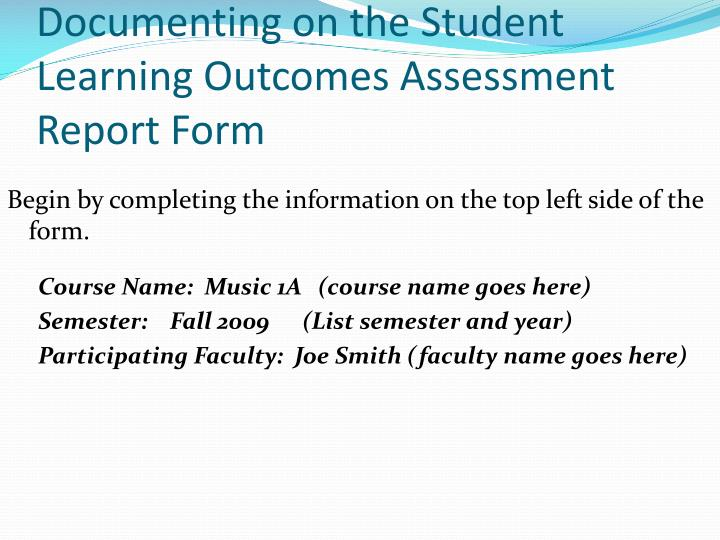 Documenting on the student learning outcomes assessment report form