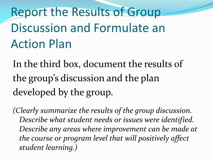 Report the Results of Group Discussion and Formulate an Action Plan