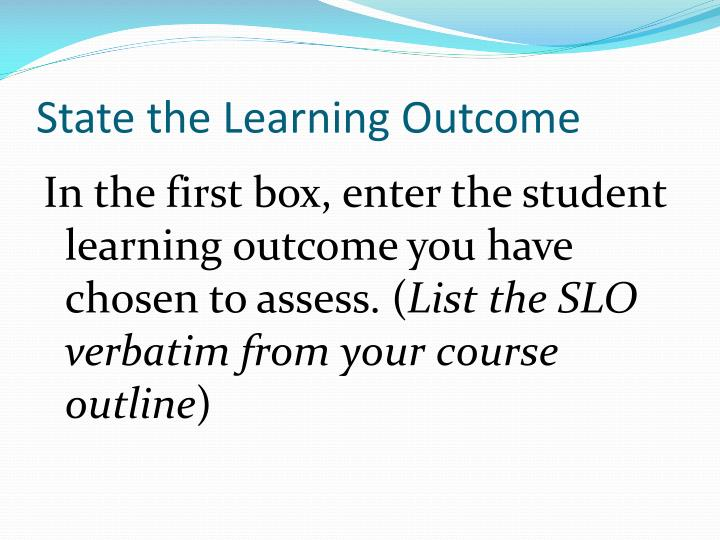 State the Learning Outcome