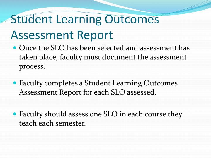 Student learning outcomes assessment report
