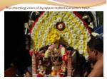 this charming vision of ayyappan melted everyone s heart
