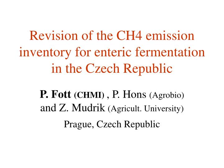 revision of the ch4 emission inventory for enteric fermentation in the czech republic