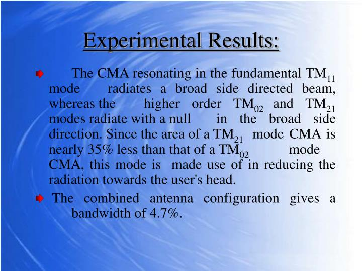 The CMA resonating in the fundamental TM