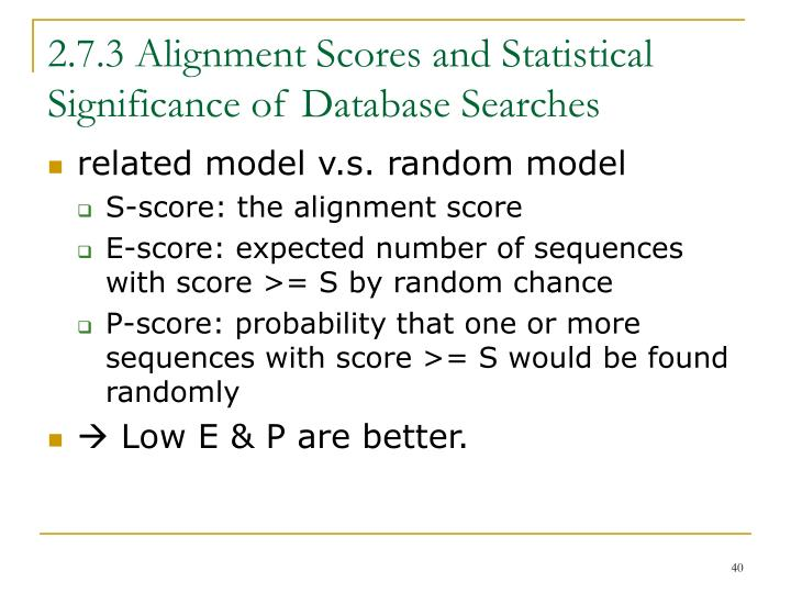2.7.3 Alignment Scores and Statistical Significance of Database Searches