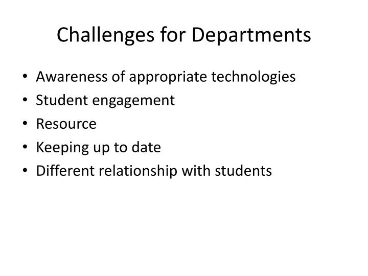 Challenges for Departments