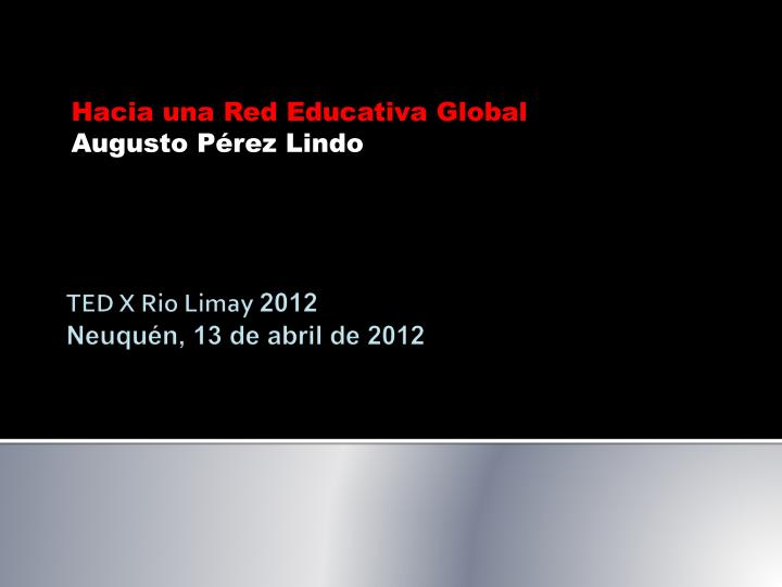 hacia una red educativa global augusto p rez lindo n.