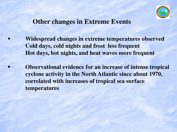 Other changes in Extreme Events