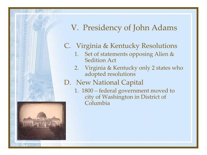 V.  Presidency of John Adams