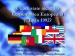 6 care state alc tuiau comunitatea european ce n 1992
