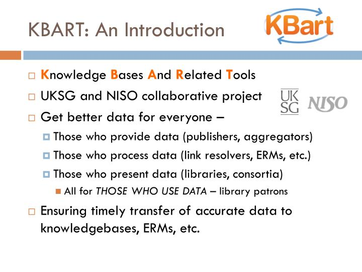 KBART: An Introduction