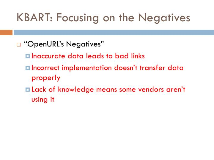 KBART: Focusing on the Negatives