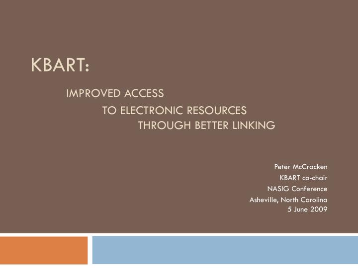 Kbart improved access to electronic resources through better linking