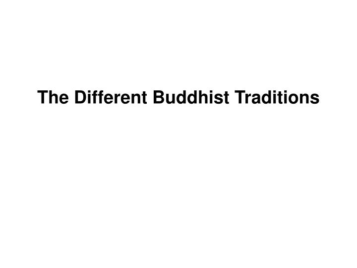 the different buddhist traditions n.