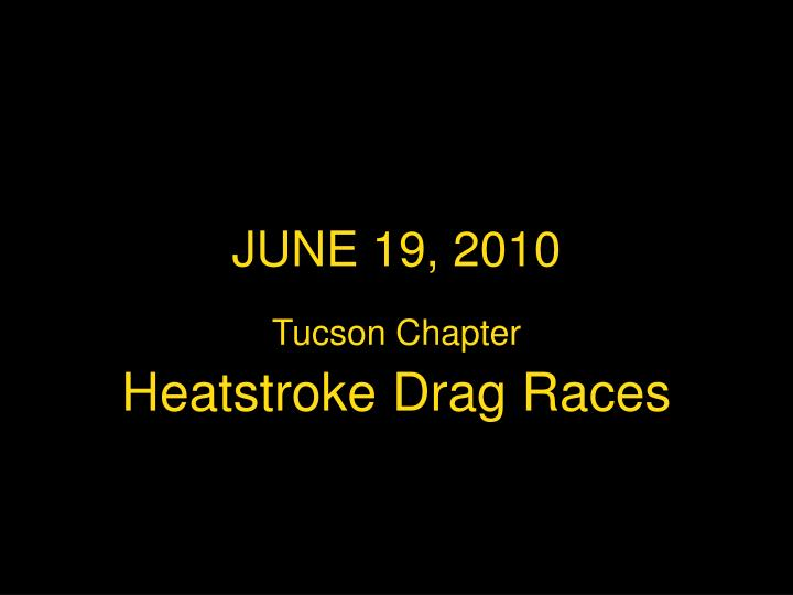JUNE 19, 2010