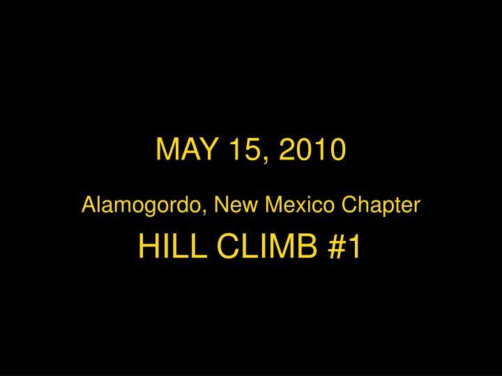 MAY 15, 2010