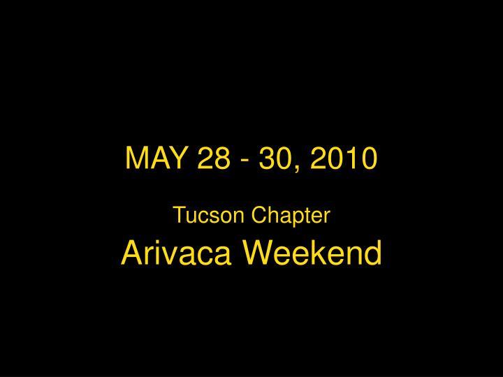 MAY 28 - 30, 2010