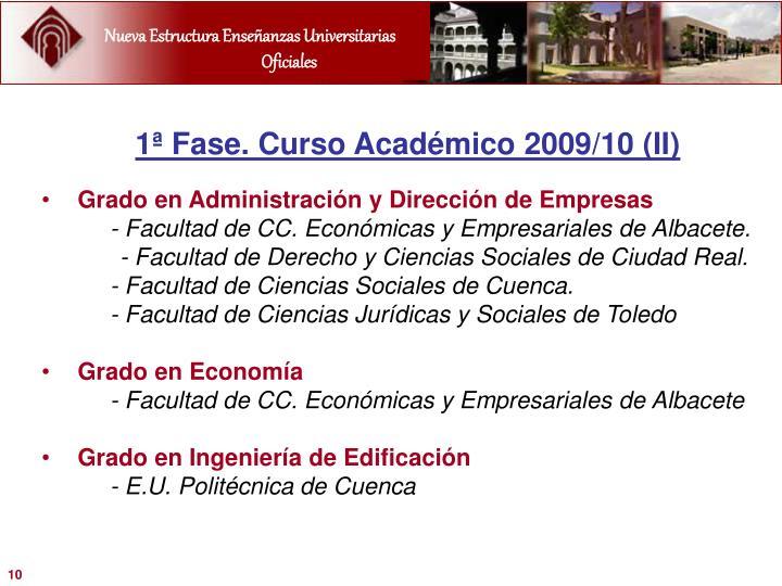 1ª Fase. Curso Académico 2009/10 (II)