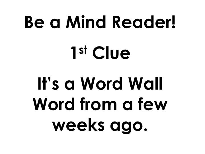 Be a Mind Reader!
