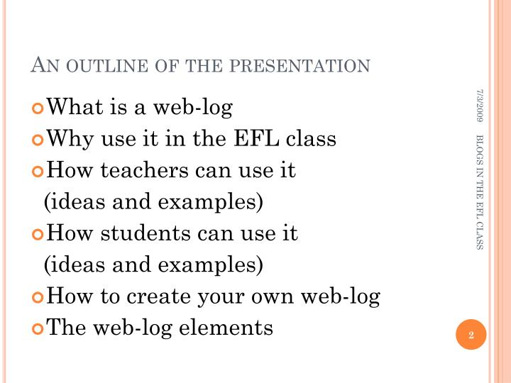 An outline of the presentation
