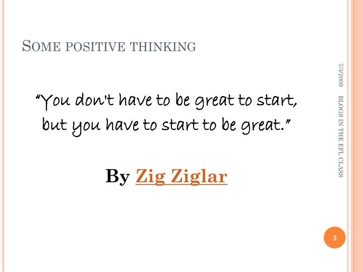 Some positive thinking