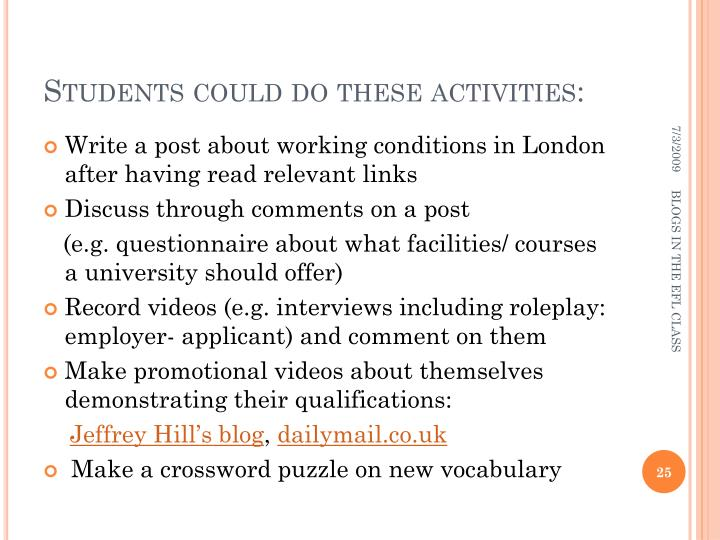 Students could do these activities: