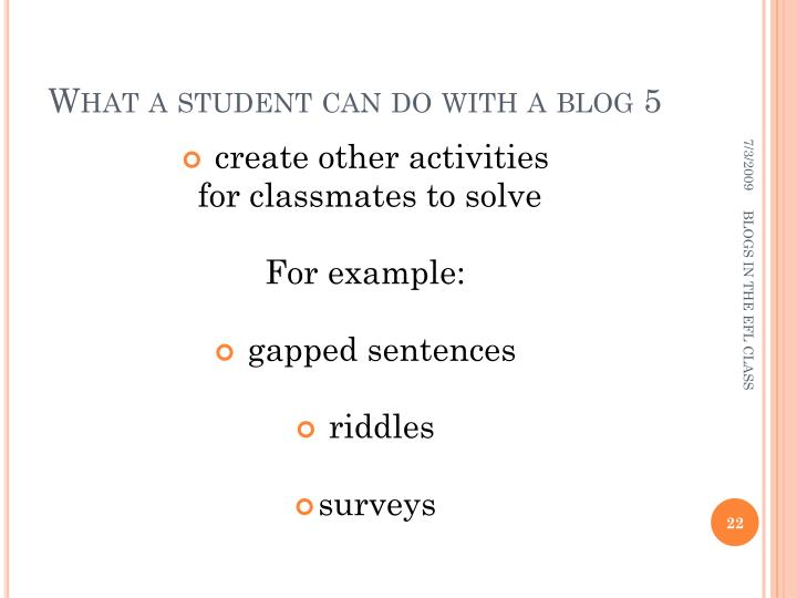 What a student can do with a blog 5