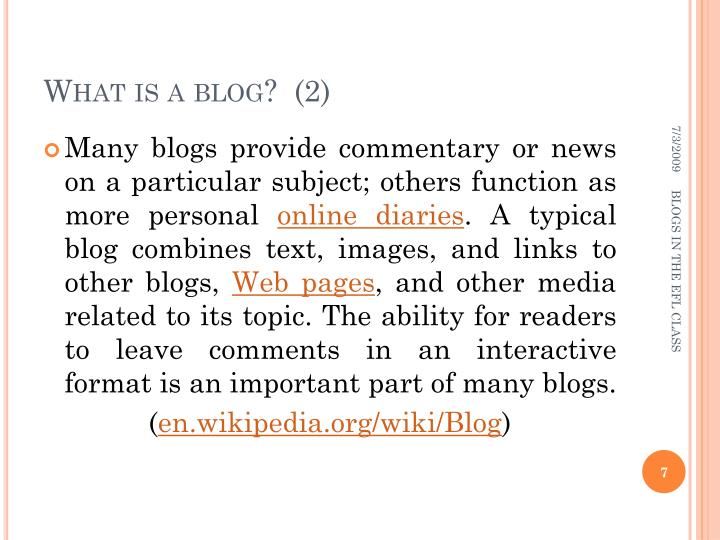 What is a blog?  (2)