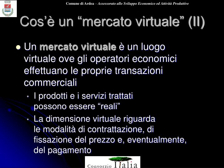"""Cos'è un """"mercato virtuale"""" (II)"""