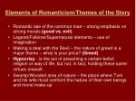 elements of romanticism themes of the story