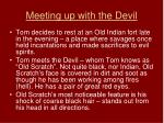 meeting up with the devil