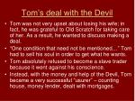 tom s deal with the devil