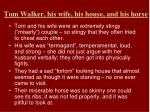 tom walker his wife his house and his horse
