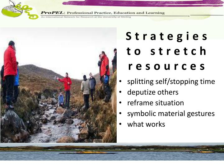 Strategies to stretch resources