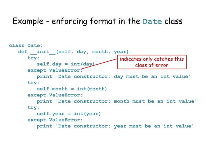 Example - enforcing format in the