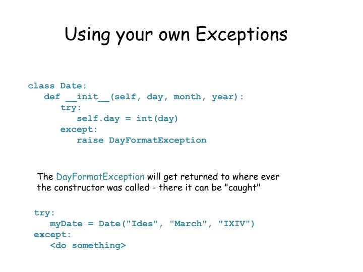 Using your own Exceptions