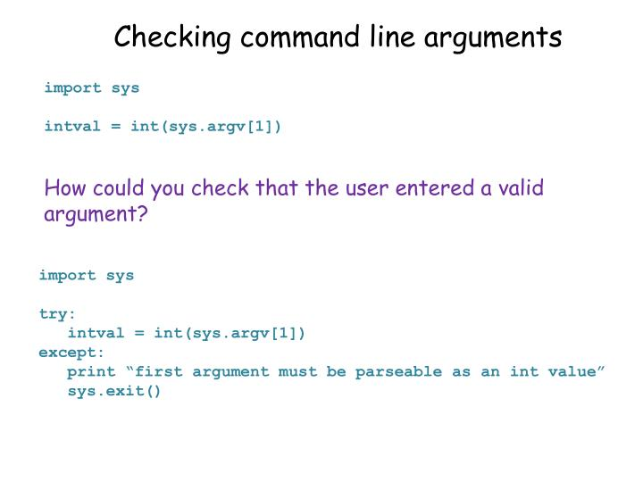 Checking command line arguments