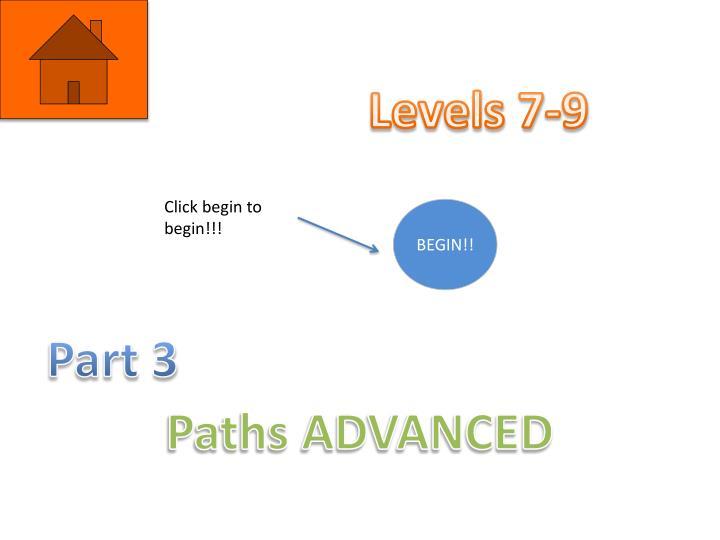 Levels 7-