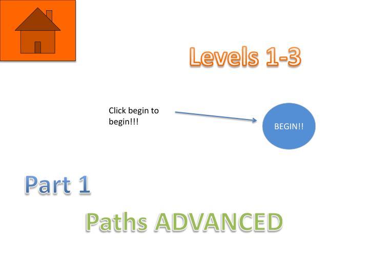 Levels 1-