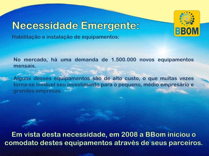 Necessidade Emergente: