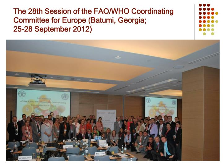 The 28th Session of the FAO/WHO Coordinating Committee for Europe