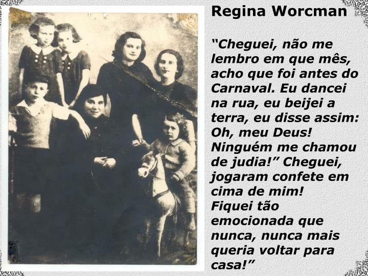 Regina Worcman