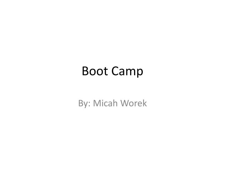 Boot camp1