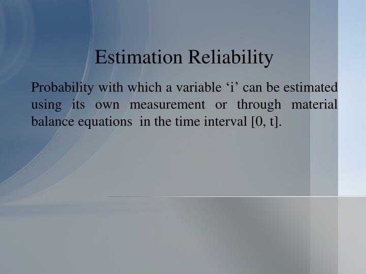 Estimation Reliability