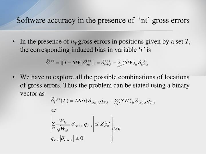 Software accuracy in the presence of  '