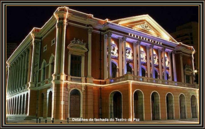 Detalhes da fachada do Teatro da Paz