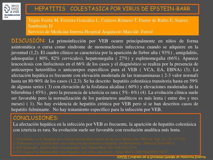 HEPATITIS   COLESTASICA POR VIRUS DE EPSTEIN-BARR