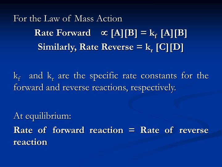 For the Law of Mass Action