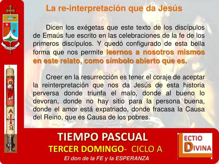 La re-interpretación que da Jesús