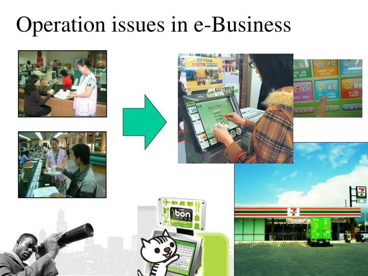 Operation issues in e-Business