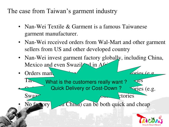 The case from Taiwan's garment industry